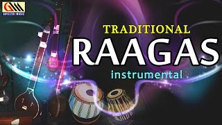Traditional Raagas || Telugu Instrumental Songs || Carnatic Classical