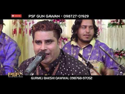 Akh Lad Gi || Gurmej Bakshi || Qawal || LIVE 2019 || PSF GUN GAWAN