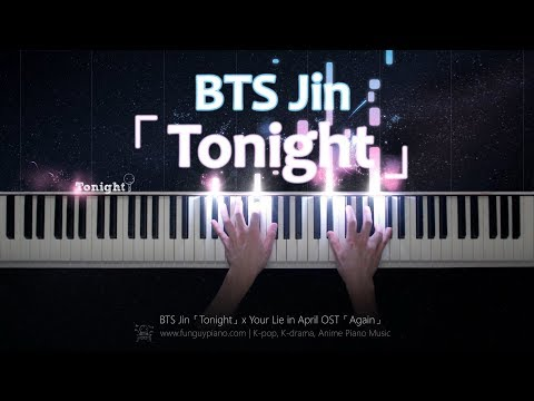 BTS Jin「Tonight」x Your Lie in April OST「Again」Piano Cover