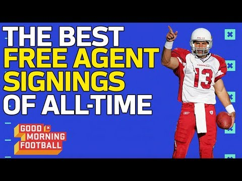 The Best Free Agent Singings of All-Time   Good Morning Football   NFL Network