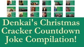 Denkai's Christmas Cracker Countdown - Joke Compilation!
