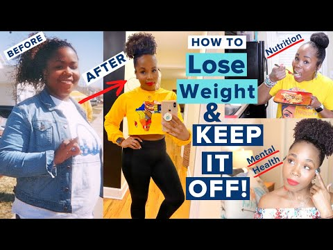 7 REAL Ways to Lose Weight & KEEP IT OFF | Weight Loss, Nutrition + Mental Health | 100 Pounds OFF!