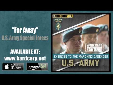 Far Away (Green Berets Cadence)