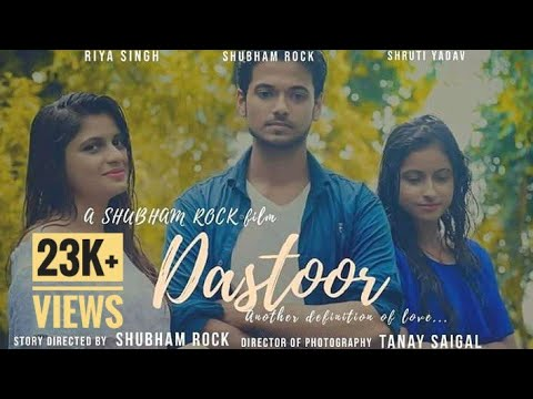 DASTOOR   ANOTHER DEFINITION OF LOVE- 2018   SHORT MOVIE   CC- HINDI & ENGLISH