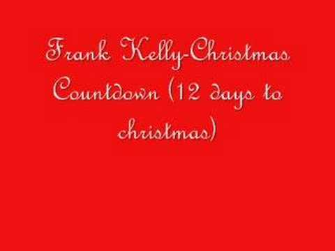 Frank Kelly-Christmas Countdown (12 days to christmas)