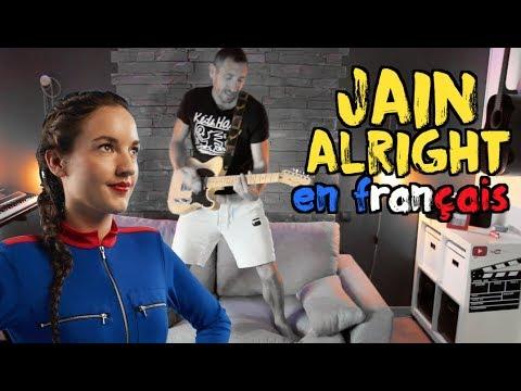 Jain - Alright traduction en francais COVER Frank Cotty
