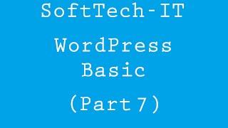 Basic WordPress - Part 7 ( Free Theme Customization )