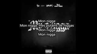 YG - My Nigga ft. Jeezy, Rich Homie Quan (traduction)