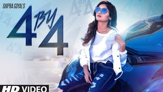 Shipra Goyal: 4 by 4 Full Video Ikwinder Singh | Alfaaz | Latest Punjabi Songs 2018