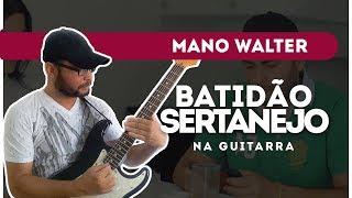 Baixar COMO TOCAR | Batidão Sertanejo Na Guitarra - Mano Walter ( Não Deixo Não)