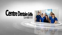 Best Dentist in Montreal - Centre Dentaire Griffin