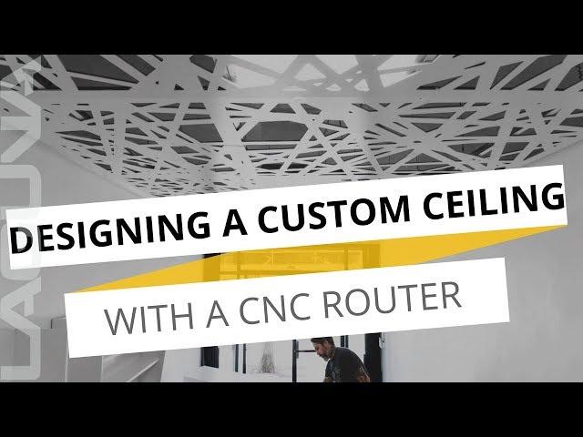 Creating A Custom Drop Ceiling - Wesley November Using A CNC Machine | Laguna Tools