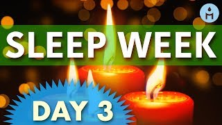 Sleep Week DAY 3: Wednesday | Sleep Music and Relaxing Music, Inner Peace, Stress Relief, Relaxation