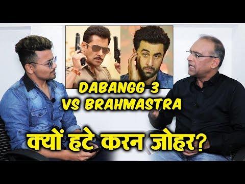 Dabangg 3 Vs Brahmastra | Why Karan Johar POSTPONED His Film? | Trade Analyst Komal Nahta BEST REPLY