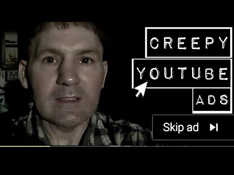 The Strange World of Creepy YouTube Ads