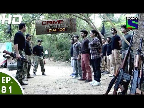 Download Crime Patrol Dial 100 - क्राइम पेट्रोल - Jung-2 - Episode 81 - 26th January, 2016