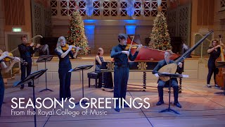 Season's Greetings from the Royal College of Music