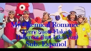 My Chemical Romance   Every Snowflake is Different (Just Like You) Sub. Español