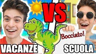 VACANZE VS SCUOLA