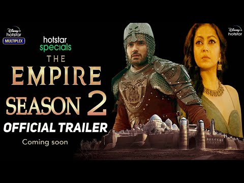 Download The Empire Season 2 | Official Trailer | The Empire Season 2 Release Date Update | Hotstar
