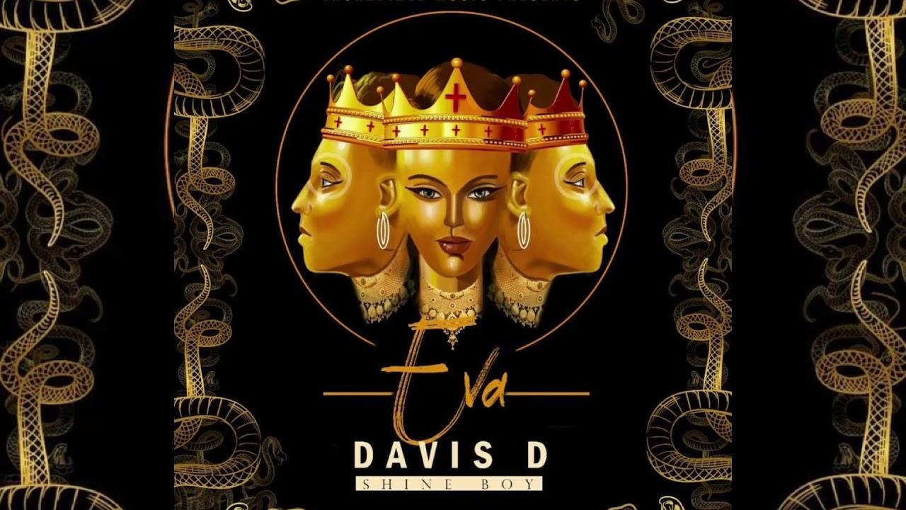 DOWNLOAD Eva – Davis D (Official Music Audio) Mp3 song