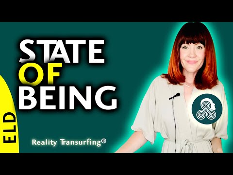 STATE OF BEING w/ Reality Transurfing