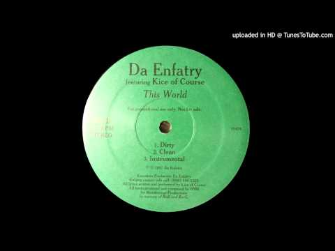 Da Enfatry - This World