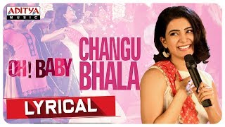 Changubhala Lyrical Oh Baby Songs Samantha Akkineni Naga Shourya Mickey J Meyer