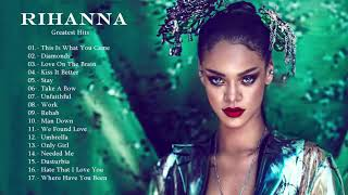 Rihanna Greatest Hits   2018   The Best Of Rihanna