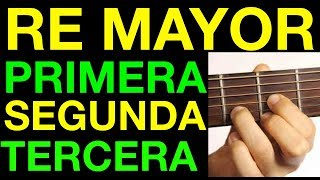 Como Tocar { Primera Segunda y Tercera De Re Mayor } Tutorial Completo