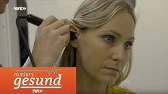 Das Gehör | SWR rundum gesund