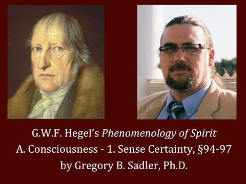 Half Hour Hegel: The Complete Phenomenology of Spirit (Sense Certainty, sec. 94-97)