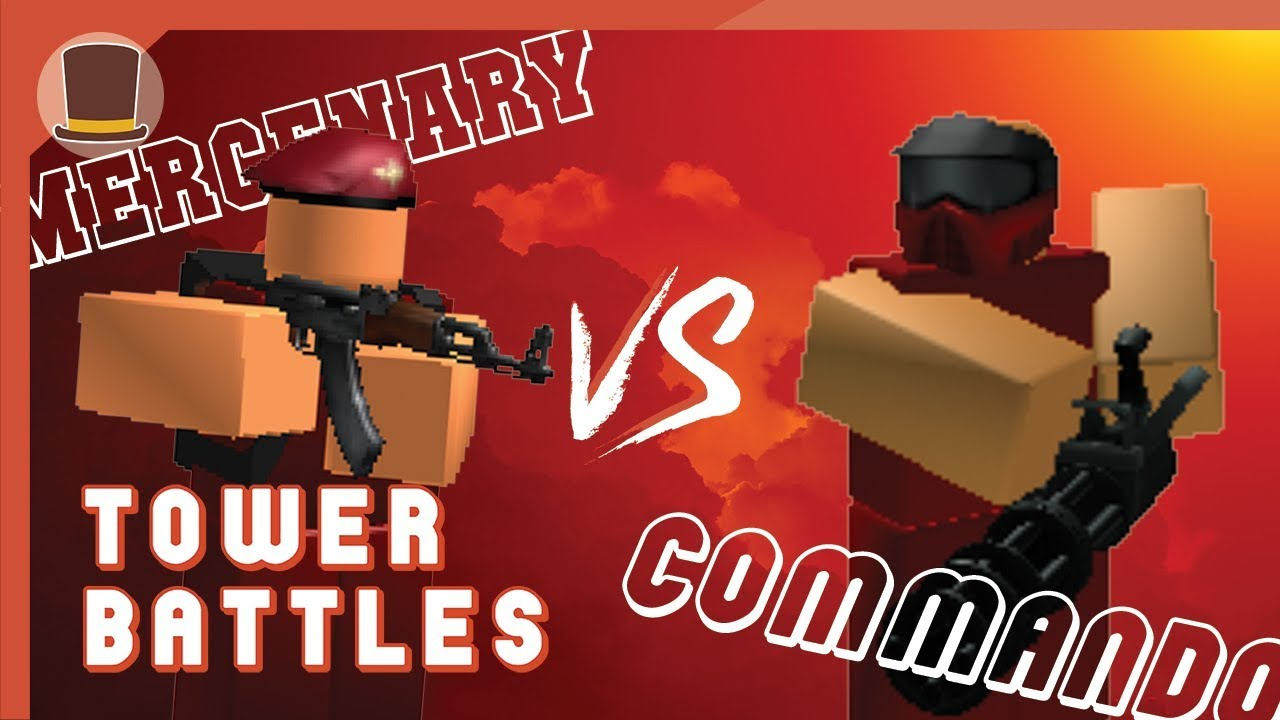 Commando Vs Mercenary Tower Battle Tower Battles Roblox Youtube