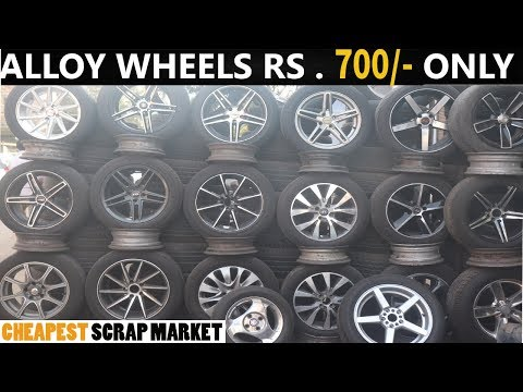SCRAP MARKET, ALLOY WHEELS 700RS EXPLORED CHEAP RATES MARKET  FRANKBOY ASHISH