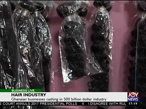 Hair Industry - Business Live on JoyNews (1-9-17)