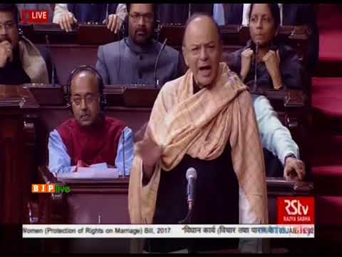 Shri Arun Jaitley on discussion on the Muslim Women ( Protection Of Rights On Marriage ) Bill, 2017