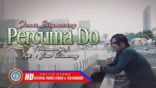 Jonar Situmorang - Percuma Do | Lagu Batak Terbaru Jonar Situmorang | Lagu Batak Terpopuler | Lirik