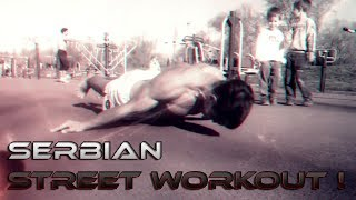 BEST Serbian Street Workout (Spring 2014)
