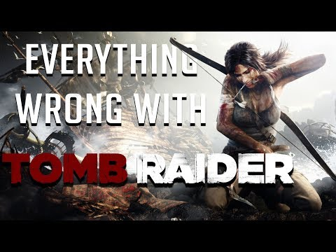 GamingSins: Everything Wrong with Tomb Raider (2013)