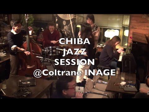 CHIBA Jazz Session Vol.92@Coltrane INAGE 2.11.2015 3/3