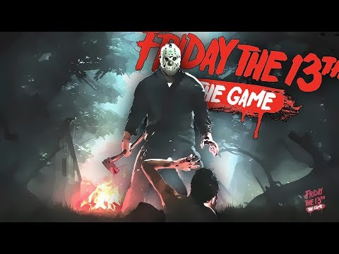 That Sound Was Probably Nothing   Friday The 13th: The Game (MULTIPLAYER) SLASHER SIMULATOR 2017