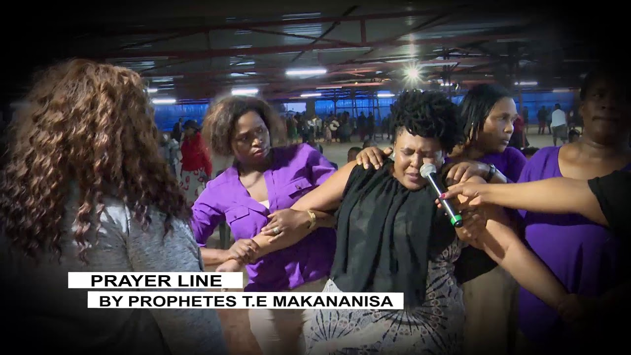 PRAYER LINE BY PROPHETESS T E MAKANANISA