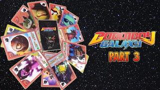 Terbaik Boboiboy Galaxy Cards Part 3 Kharasach Latest Video