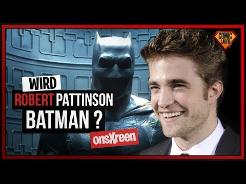 Wird ROBERT PATTINSON Batman + Das ist der PLOT von THE BATMAN | [onsXreen]