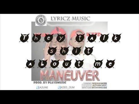 A2une_Maneuver Lyrics [Feat. K'zed]