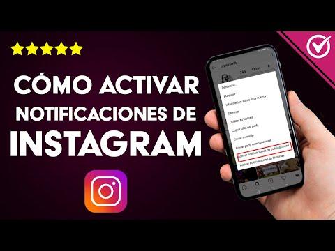 Cómo Activar las Notificaciones de Instagram en Android o iPhone si no las Recibo