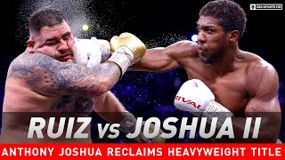 highlights-anthony-joshua-outpoints-andy-ruiz-jr-reclaim-heavyweight-titles-cbs-sports-hq