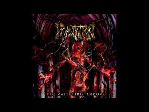 Incantation - Decimate Christendom (2004) Ultra HQ