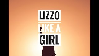 Lizzo - Like A Girl - Macy's Be Remarkable Song