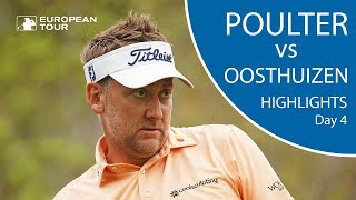 Ian Poulter vs Louis Oosthuizen | Day 4 | 2018 WGC - Dell Technologies Match Play